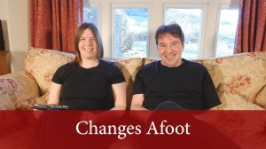 Changes Afoot- Friday show 01
