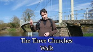 Three Churches Walk - Sellack, Hoarwithy, Kings Caple