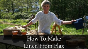 How To Make Linen- From Seed To Cloth