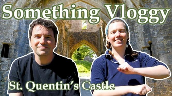 St. Quentin's Castle Vlog
