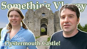 OYSTERMOUTH CASTLE Vlog